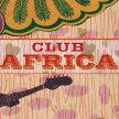 Club Africa // Lewes Con Club image