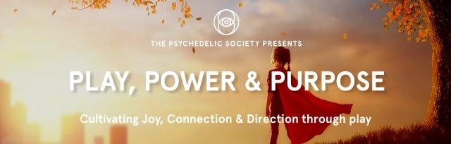 Play, Power & Purpose