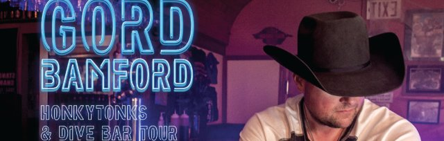 Gord Bamford - Honkytonks & Dive Bar TOUR