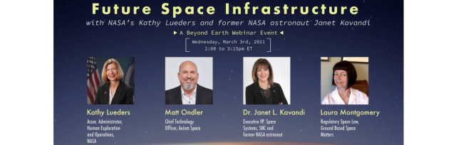 Beyond Earth Institute Presents: FUTURE SPACE INFRASTRUCTURE WITH NASA'S KATHY LUEDERS
