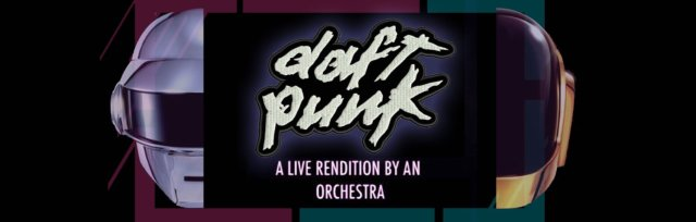 An Orchestral Rendition of Daft Punk: Auckland: Greatest Hits