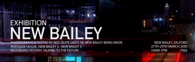 NEW BAILEY - PHOTOGRAPHS OF CONSTRUCTION