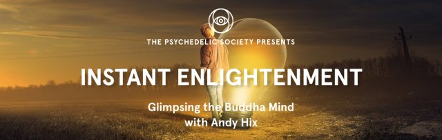 Instant Enlightenment: Glimpsing the Buddha Mind