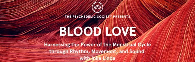 Blood Love: Harnessing the Power of the Menstrual Cycle