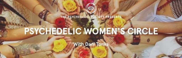Psychedelic Women's Circle: Overcoming Negative Thinking