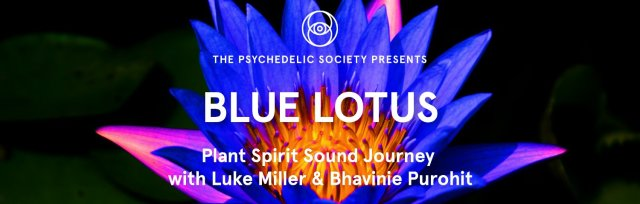 Blue Lotus: Plant Spirit Sound Journey