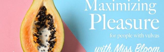 Maximizing Pleasure for People with Vulvas - Digital Recording