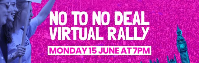 No To No Deal Virtual Rally