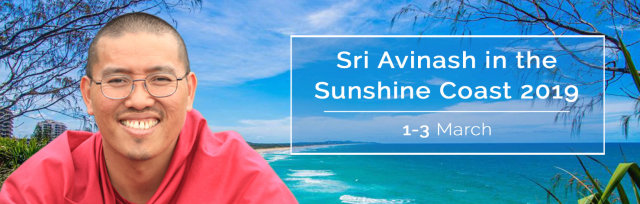 Events with Sri Avinash in the Sunshine Coast 2019