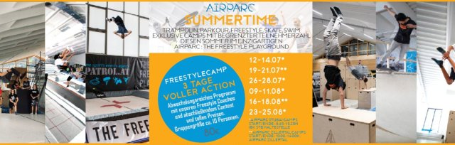 AIRPARC ZILLERTAL SUMMERTIME : 3 TAGE FREESTYLE CAMP 19-21 JULI / Start + Ende : AIRPARC KABOOOM (9.45-14.00h)