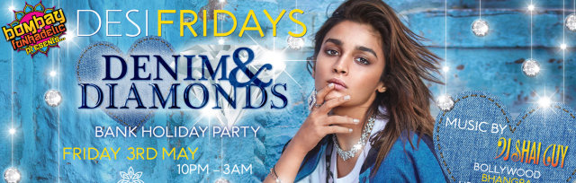 Desi Fridays - Denim & Diamonds Party