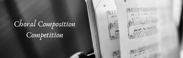 Choral Composition Competition