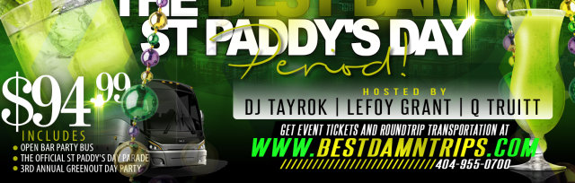 BEST DAMN ST. PADDY'S TRIP | Open Bar Party Bus Atlanta to Savannah |  St. Paddy's Day Party in Savannah