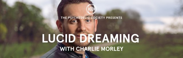 Lucid Dreaming Can Change Your Life: a Talk with Charlie Morley