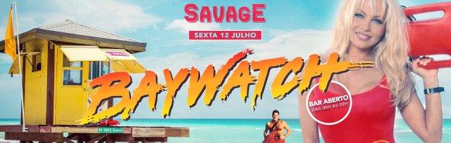 Savage: Baywatch Summer ✘ Porto ✘ 12 Julho