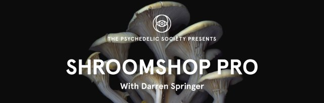Shroomshop Pro: 2-day advanced mushroom cultivation workshop