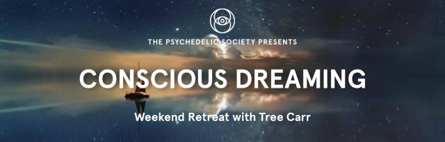 Conscious Dreaming Weekend Retreat