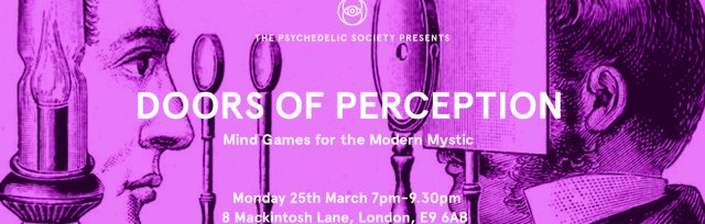 Doors of Perception: Mind Games for Modern Mystics