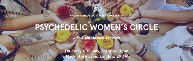 Psychedelic Women's Circle: Listening to the Body