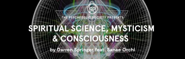 Spiritual Science, Mysticism & Consciousness by Darren Springer feat. Sanae Orchi