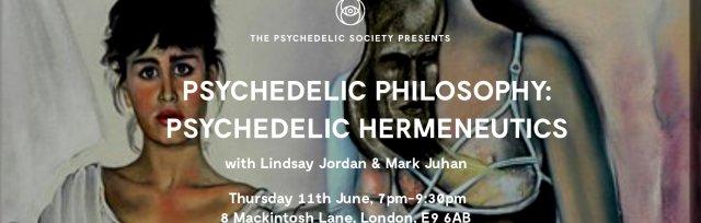 Psychedelic Philosophy: Psychedelic Hermeneutics