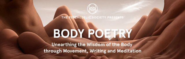 Body Poetry: Unearthing the Wisdom of Your Body