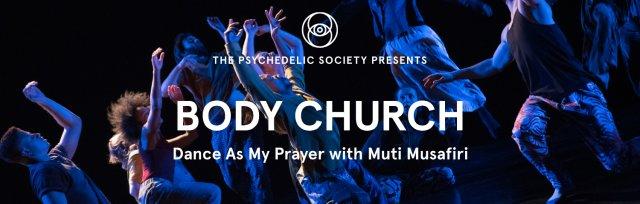 Body Church: Dance As My Prayer