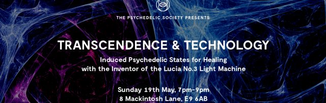 Transcendence & Technology: A Talk on Induced Psychedelic States for Healing