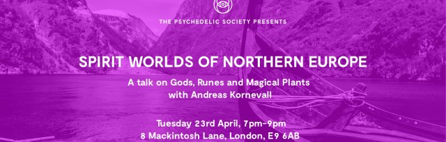 Spirit Worlds of Northern Europe: A Talk on the Runes and Magical Plants of Northern Europe