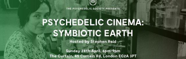 Psychedelic Cinema: Symbiotic Earth