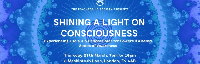 SOLD OUT: Shining a Light on Consciousness: Lucia 3 & Pandora Star