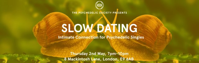 Slow Dating: Intimate Connection for Psychedelic Singles
