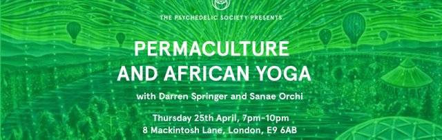 Permaculture and African Yoga