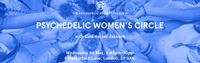 Psychedelic Women's Circle: Manifestation