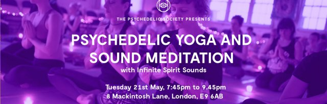 Psychedelic Yoga & Sound Meditation with Infinite Spirit Sounds