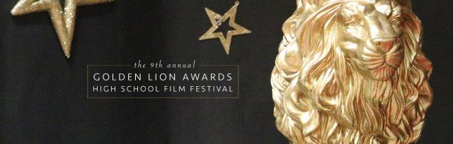 Golden Lion Awards High School Film Festival