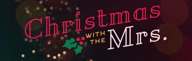 Bryce & Bethany Merritt: Christmas with the Mrs.