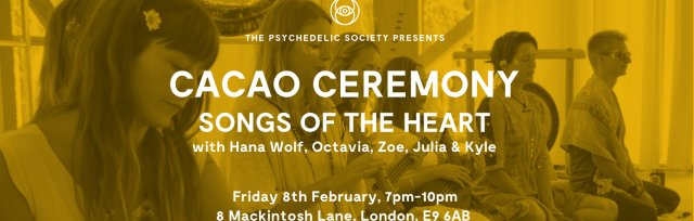 Songs of the Heart Cacao Ceremony