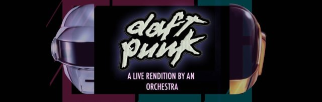 An Orchestral Rendition of Daft Punk: Sydney: Greatest Hits