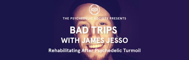 Bad Trips with James W. Jesso