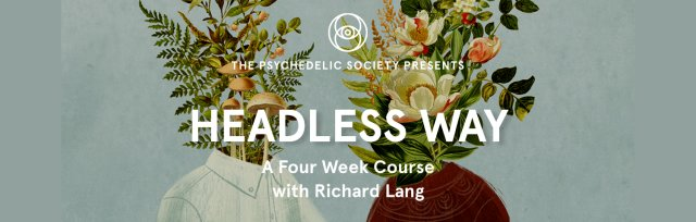 Headless Way - A Four Week Course with Richard Lang
