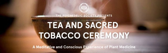 Tea and Sacred Tobacco Ceremony