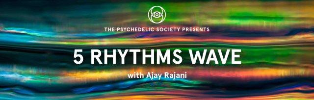 5 Rhythms Wave: with Ajay Rajani
