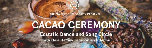 Cacao Ceremony: Ecstatic Dance and Song Circle