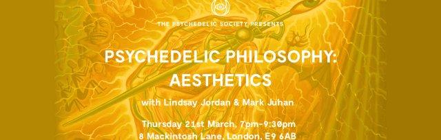 Psychedelic Philosophy: Aesthetics