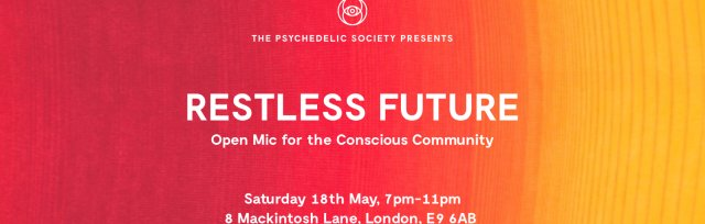 Restless Future: Open Mic Night