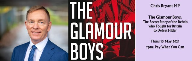 The Glamour Boys: An Evening with Chris Bryant MP
