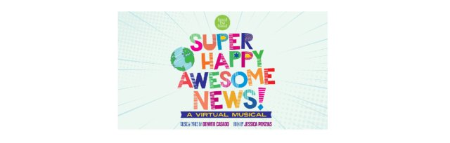 Super Happy Awesome News - Live Stream Show - Saturday, October 17th 7PM