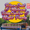 Disco Soul & Motown Day Cruise & Night Party image