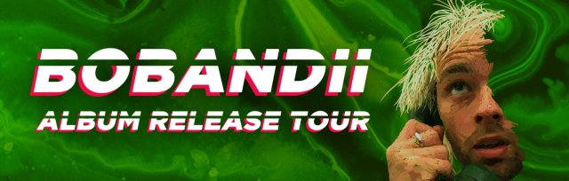 Bobandii Album Release Tour - CHRISTCHURCH